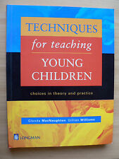 Techniques for Teaching Young Children: Choices in Theory and Practice (1998)