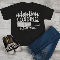 Kids Adoption T Shirt Cute Adoption Loading Tee Gift Idea Brother Sister Toddler