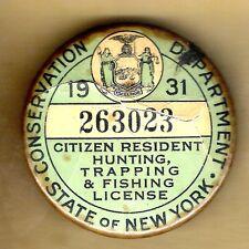 Vintage Hunting & Fishing License Pinback Button Pin Badge 1931 New York State