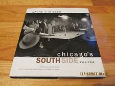 2000 CHICAGO'S SOUTH SIDE 1946-1948 - WAYNE F. MILLER Univ California HC/DJ/IL