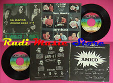 LP 45 7'' DON BACKY Amico Dimmi cosa c'e'La carita CLAN CELENTANO no cd mc dvd *