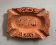 """Ancien cendrier publicitaire en terre cuite 1902 """"Tuileries Leforest"""""""
