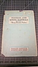 Textiles and Sewing Materials book by Mary Brooks Picken Hardcover 1923 Textiles