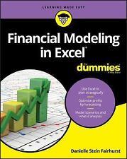 Financial Modeling in Excel For Dummies: By Fairhurst, Danielle Stein