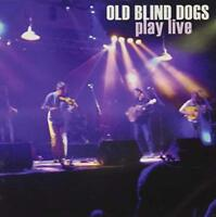 Old Blind Dogs - Play Live [CD]