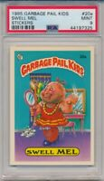 1985 Topps Garbage Pail Kids Swell Mel GPK #20a Stickers PSA 9 Mint #7325