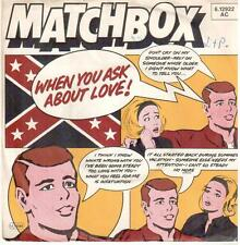 "<1555> 7"" Single: Matchbox - When You Ask About Love /  You've Made A Fool Of Me"