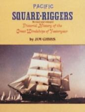 Pacific Square-Riggers: Pictorial History of the Great Windships of-ExLibrary