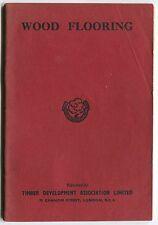"1949 Promo Booklet: ""WOOD FLOORING"" - Timber Development Association Ltd (UK)"