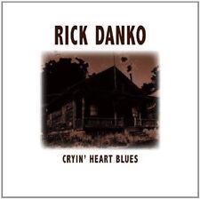 RICK DANKO - Cryin' Heart Blues - CD - Import  Digipak