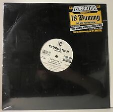 """Federation- 18 Dummy/I Only Wear My White Tees Once (12"""" Vinyl) NEW SEALED/Notch"""