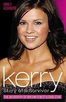 """""""VERY GOOD"""" Kerry: Story of a Survivor, Herbert, Emily, Book"""