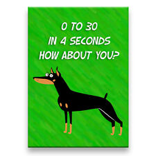 Doberman Pinscher 0 to 30 Speed Fridge Magnet No 1