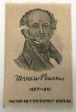 circa 1910 pink S77 Tobacco Silk President Martin Van Buren ^