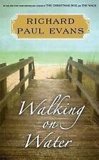The Walk Ser.: Walking on Water by Richard Evans (2014, Hardcover)