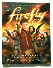 Firefly Vol. 1 : The Official Companion by Abbie Bernstein and Joss Whedon 2006