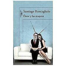 """Ã""""scar y las mujeres (Spanish Edition)"""