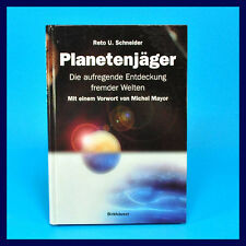 Planetenjäger - Reto U. Schneider - Die aufregende Entdeckung fremder Welten