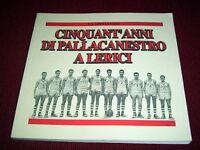 Sport Basket - Cinquant' anni di pallacanestro a Lerici - 1^ ed. 1995