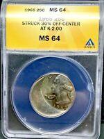 1965 WASHINGTON QUARTER DOLLAR 25C STRUCK 30% OFF CENTER AT K-2:00, ANACS MS64