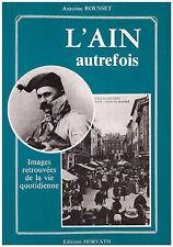 ROUSSET Antoine - L'AIN AUTREFOIS - 1993