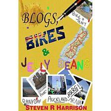 Blogs, Bikes & Jelly Beans! - Paperback NEW Harrison, Steve 01/07/2012