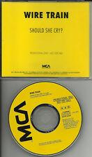 WIRE TRAIN Should She Cry RARE PROMO DJ CD Single 1990