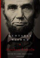 Abraham Lincoln: Quotable Wisdom