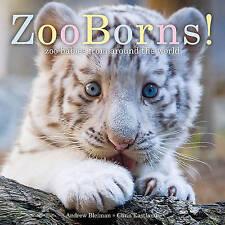 ZooBorns!: Zoo Babies from Around the World, Bleiman, Andrew, Eastland, Chris, V