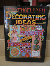 """Mary Engelbreit """"Decorating Ideas Projects to Make for Indoors & Out"""" Hardcover"""