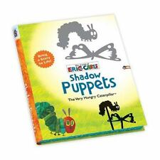 ERIC CARLE THE VERY HUNGRY CATERPILLAR SHADOW PUPPETS - CARLE, ERIC (ILT) - NEW