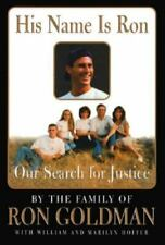 His Name Is Ron: Our Search for Justice, William Hoffer, Marilyn Hoffer, 0688151