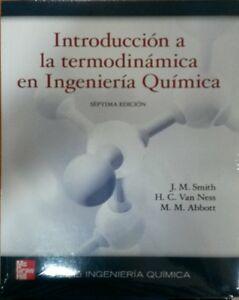 INTRODUCCION A LA TERMODINAMICA EN INGENIERIA QUIMICA SMITH VAN NESS
