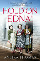 Hold on Edna! - Paperback By Thomas, Aneira - VERY GOOD