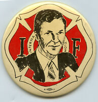 Fire Fighters Union IAFF Pinback Button Pin Vintage Union Campaign - BP659