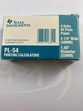 """Texas Instruments PL-54 Printing Calculators 4 Rolls for Plain Paper 2 1/4"""" 58MM"""