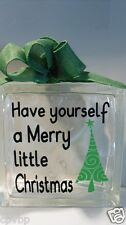Have yourself a Merry little Christmas Decal Sticker for Glass Block Shadow Box