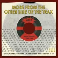 MORE FROM THE OTHER SIDE OF THE TRAX Stax-Volt 45rpm Rarities NEW 60s SOUL (KENT