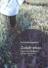 Zasady wicca - Vivianne Crowley
