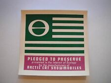 """Vintage NOS Arctic Enterprises Inc. """"Pledged To Preserve"""" Decal"""