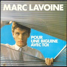 MARC LAVOINE POUR UNE BIGUINE AVEC TOI 45T SP 1983 PHILIPS 818.269 NEUF / MINT