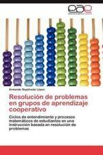 Resolución de problemas en grupos de aprendizaje cooperativo: Ciclos de entendi