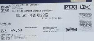 Tickets / Broilers Open Air / Dresden / 21.07.22 / STEHPLÄTZE / EINTRITTSKARTEN