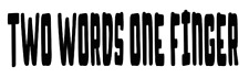 two words one finger truck sticker vinyl funny car decal