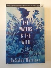 The Waters & The Wild DeSales Harrison Paperback Advance Uncorrected Proof