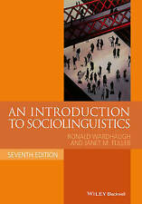 An Introduction to Sociolinguistics (Blackwell Textbooks in Linguistics) (Paper.