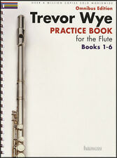 Trevor Wye Practice Book for Flute Books 1-6 Complete Omnibus Edition Music Book