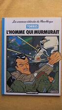 LES AVENTURES SIDERALES DE ROCO VARGAS T.2 : L'HOMME QUI MURMURAIT - E.O. TORRES
