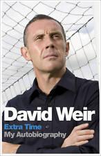 David Weir: Extra Time - My Autobiography by David Weir (Hardback, 2011)