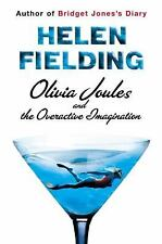 Olivia Joules And The Overactive Imagination;  Helen Fielding;  2004;  HcDj- 1st